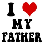 I Love My Father- I Heart My Father