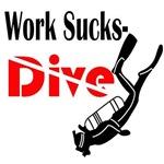 Work Sucks- Dive