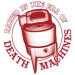 Raised in the Era of Death Machines