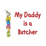 My Daddy Is A Butcher