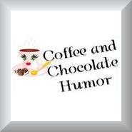 Coffee and Chocolate Humor