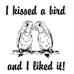 I Kissed A Bird
