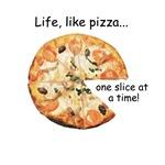Life, like pizza