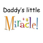 daddy's little Miracle!