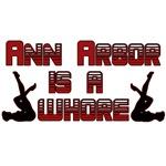 Ann Arbor is a whore