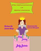 The Adventures of Baby Jaimie: Happy Birthday Baby