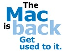 The Mac is back!