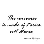 Muriel Rukeyser Quote