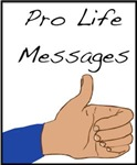Pro Life Messages