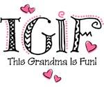 TGIF Fun Grandma