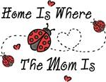 Ladybug Home Is Mom
