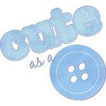 Cute As A Button II Blue
