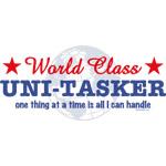 World Class Uni-Tasker