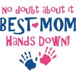 Hands Down Best Mom
