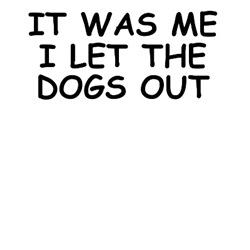 Funny slogan humor shirts for Dog lovers