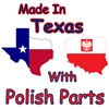 Made In Texas With Polish Parts
