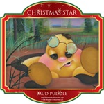 Mud Puddle - Christmas Star