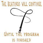 Beatings Will Continue