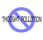 Thought Pollution