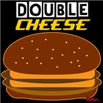 Double Cheese!