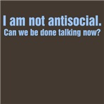 I am not antisocial