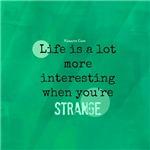 Strange is Interesting
