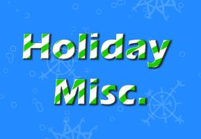 Holiday Misc.