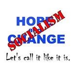 Hope and Change / Socialism T-Shirt