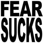 Fear Sucks