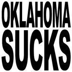 Oklahoma Sucks