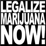 Legalize Marijuana Now!