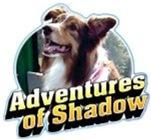Adventures of Shadow®