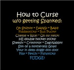 How to Curse w/o Getting Spanked!