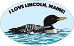 I Love Lincoln, Maine!