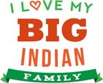 I Love My Big Indian Family Tshirts