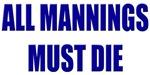 All Mannings Must Die