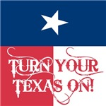 Turn Your Texas On
