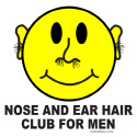 NOSE AND EAR HAIR CLUB FOR MEN T-SHIRTS AND GIFTS