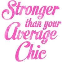Stronger than your average chic