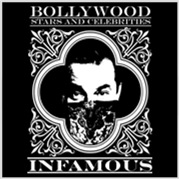 Bollywood INFAMOUS