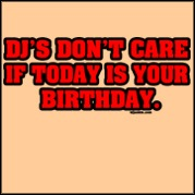 Dj's Don't Care