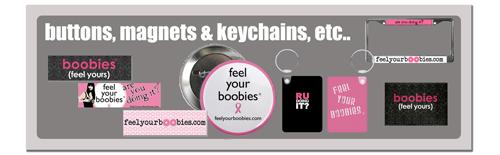 Buttons, Magnets, Keychains, etc..