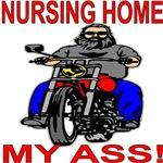 Old Biker Nursing Home My Ass
