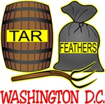 Tar, Feathers & Pitchforks for Washington D.C.