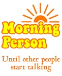 Morning Person Talking