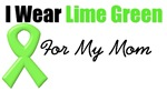 I Wear Lime Green For My Mom Shirts & Gifts