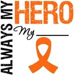 Leukemia Always My HERO Shirts & Gifts