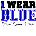 Custom I Wear Blue Colon Cancer Shirts