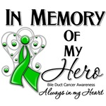 In Memory of My Hero Bile Duct Cancer Shirts