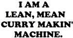 LEAN MEAN CURRY MAKIN MACHINE